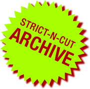 STRICT-N-CUT ARCHIVE
